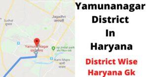 Yamunanagar District